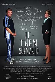 If Then Scenario Poster