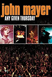 John Mayer: Any Given Thursday (2003) Poster - Movie Forum, Cast, Reviews