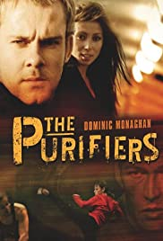 The Purifiers (2004) Poster - Movie Forum, Cast, Reviews
