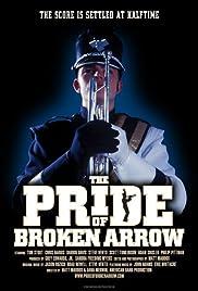 The Pride of Broken Arrow Poster