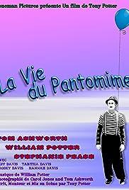 La vie du pantomime Poster