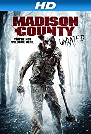 Madison County (2011) Poster - Movie Forum, Cast, Reviews