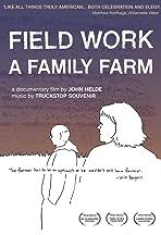 Field Work: A Family Farm