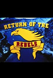 Return of the Rebels (1981) Poster - Movie Forum, Cast, Reviews