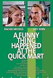 A Funny Thing Happened at the Quick Mart Poster