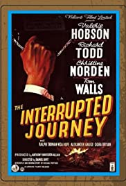 The Interrupted Journey (1949) Poster - Movie Forum, Cast, Reviews