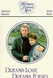 Dreams Lost, Dreams Found(1987) Poster - Movie Forum, Cast, Reviews