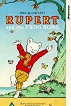 Image of Rupert and the Frog Song