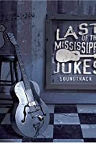 Image of Last of the Mississippi Jukes