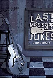 Last of the Mississippi Jukes Poster