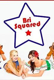 Bri Squared Poster