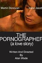 Image of The Pornographer: A Love Story