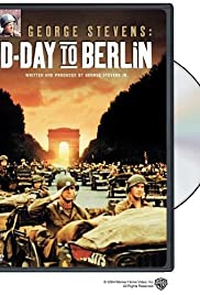 George Stevens: D-Day to Berlin (1994) Poster - Movie Forum, Cast, Reviews