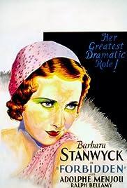 Forbidden(1932) Poster - Movie Forum, Cast, Reviews