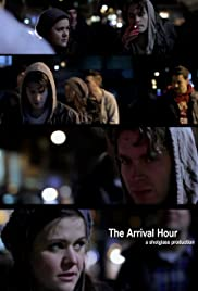 The Arrival Hour Poster