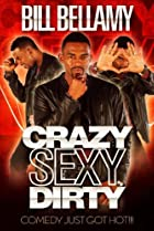 Image of Bill Bellamy: Crazy Sexy Dirty