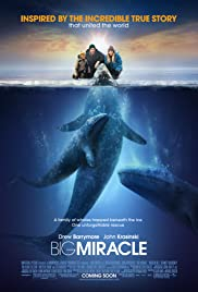 Big Miracle (2012) Poster - Movie Forum, Cast, Reviews