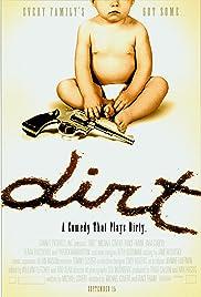 Dirt(2001) Poster - Movie Forum, Cast, Reviews
