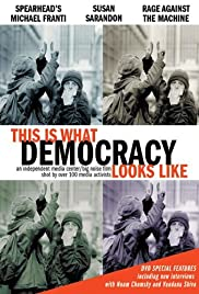 This Is What Democracy Looks Like (2000) Poster - Movie Forum, Cast, Reviews