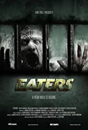 Eaters (2011) Poster - Movie Forum, Cast, Reviews