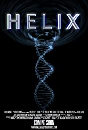 Helix (2015) Poster - Movie Forum, Cast, Reviews