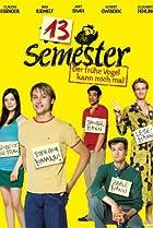 13 Semester (2009) Poster