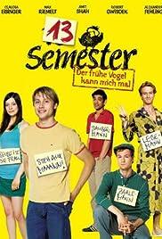 13 Semester(2009) Poster - Movie Forum, Cast, Reviews