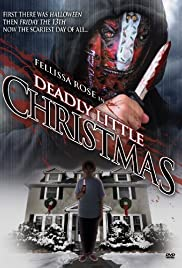 Deadly Little Christmas (2009) Poster - Movie Forum, Cast, Reviews