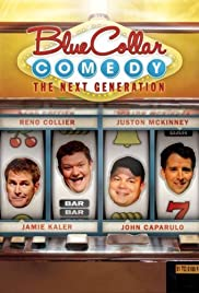 Blue Collar Comedy: The Next Generation Poster
