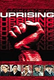 Uprising (2001) Poster - Movie Forum, Cast, Reviews