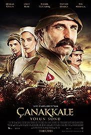 Çanakkale Yolun Sonu(2013) Poster - Movie Forum, Cast, Reviews