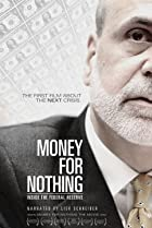Image of Money for Nothing: Inside the Federal Reserve