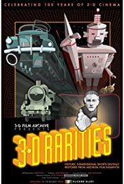 3-D Rarities(2015) Poster - Movie Forum, Cast, Reviews