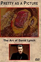 Image of Pretty as a Picture: The Art of David Lynch
