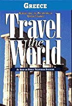 Travel the World: Greece - Athens and the Peloponnes, Greek Islands