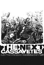 The Next Cassavetes Poster