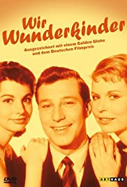 Wir Wunderkinder (1958) Poster - Movie Forum, Cast, Reviews