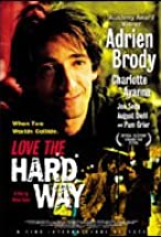 Primary image for Love the Hard Way