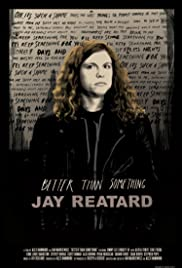 Better Than Something: Jay Reatard (2011) Poster - Movie Forum, Cast, Reviews