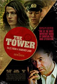 The Tower (2012) Poster - Movie Forum, Cast, Reviews