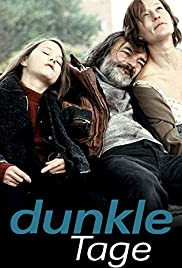 Dunkle Tage Poster
