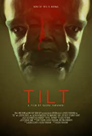 Image result for TILT 2017 movie