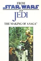 Image of From 'Star Wars' to 'Jedi': The Making of a Saga