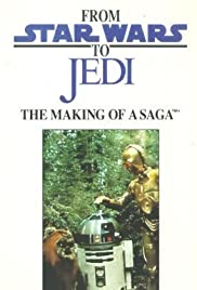 From 'Star Wars' to 'Jedi': The Making of a Saga (1983) Poster - Movie Forum, Cast, Reviews