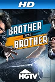 Brother vs. Brother Poster - TV Show Forum, Cast, Reviews