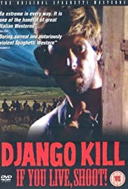Django Kill... If You Live, Shoot! Poster