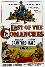 Last of the Comanches (1953) Poster - Movie Forum, Cast, Reviews
