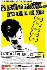Te creís la más linda(2009) Poster - Movie Forum, Cast, Reviews