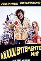 Image of Viuuulentemente mia