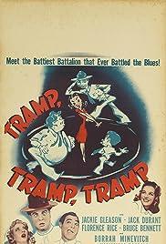 Tramp, Tramp, Tramp! Poster